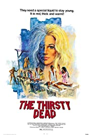 The Thirsty Dead (1974) Poster - Movie Forum, Cast, Reviews