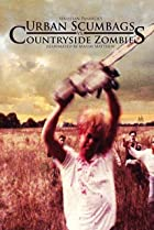 Image of Urban Scumbags vs. Countryside Zombies Reanimated by Maxim Matthew