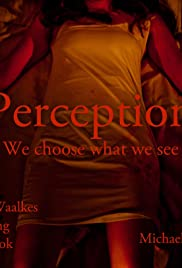 Perception: We Choose What We See Poster