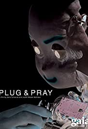 Plug & Pray(2010) Poster - Movie Forum, Cast, Reviews