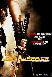 The Last Warrior (2010)