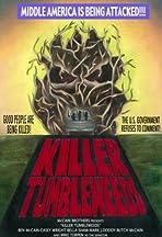 Killer Tumbleweeds