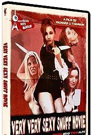 A Very Very Sexy Snuff Movie Poster