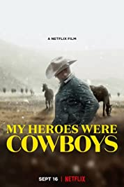 My Heroes Were Cowboys poster