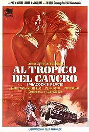 Al tropico del cancro(1972) Poster - Movie Forum, Cast, Reviews