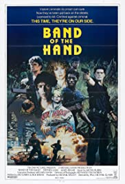 Band of the Hand (1986) Poster - Movie Forum, Cast, Reviews