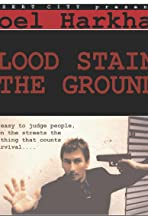 Blood Stains the Ground