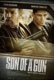 Son of a Gun (2014) Poster - Movie Forum, Cast, Reviews