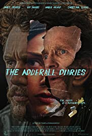 The Adderall Diaries (2015) Poster - Movie Forum, Cast, Reviews