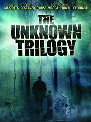 The Unknown Trilogy (2007)