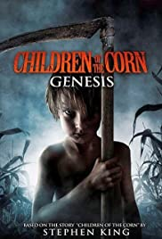 Children of the Corn: Genesis (2011) Poster - Movie Forum, Cast, Reviews