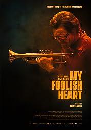 My Foolish Heart (2018) poster