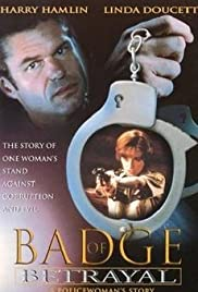 Badge of Betrayal (1997) Poster - Movie Forum, Cast, Reviews