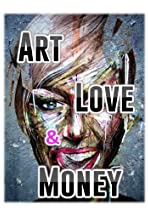Art, Love & Money