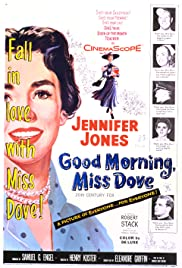 Good Morning, Miss Dove(1955) Poster - Movie Forum, Cast, Reviews