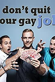 Don't Quit Your Gay Job Poster