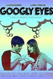 Googly Eyes Poster