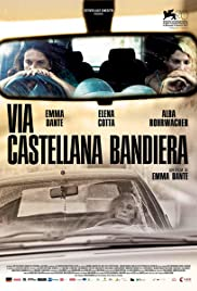 Via Castellana Bandiera (2013) Poster - Movie Forum, Cast, Reviews