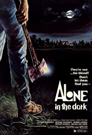 Alone in the Dark (1982) Poster - Movie Forum, Cast, Reviews