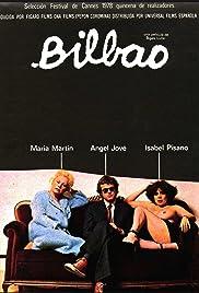 Bilbao(1978) Poster - Movie Forum, Cast, Reviews