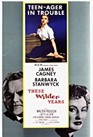These Wilder Years (1956) Poster - Movie Forum, Cast, Reviews