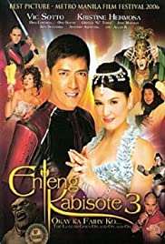 Enteng Kabisote 3: Okay ka fairy ko... The legend goes on and on and on Poster