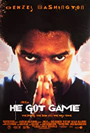 He Got Game (1998) Poster - Movie Forum, Cast, Reviews
