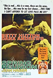 Spring Reunion (1957) Poster - Movie Forum, Cast, Reviews