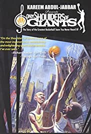 On the Shoulders of Giants: The Story of the Greatest Team You Never Heard Of Poster
