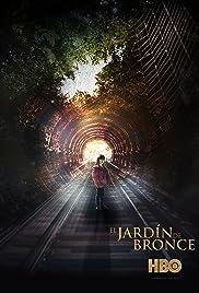El jard n de bronce tv series 2016 imdb - El jardin de bronce serie ...