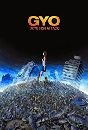Gyo: Tokyo Fish Attack(2012) Poster - Movie Forum, Cast, Reviews