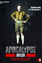 Image of Apocalypse: The Rise of Hitler