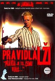 Pravidla lzi(2006) Poster - Movie Forum, Cast, Reviews