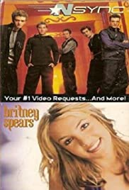 'N Sync & Britney Spears: Your #1 Video Requests... And More! (2000) Poster - Movie Forum, Cast, Reviews