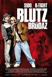 Blutzbrüdaz(2011) Poster - Movie Forum, Cast, Reviews