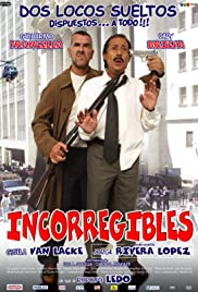 Incorregibles Poster