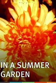 In a Summer Garden(1982) Poster - Movie Forum, Cast, Reviews
