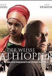 Der weiße Äthiopier Poster