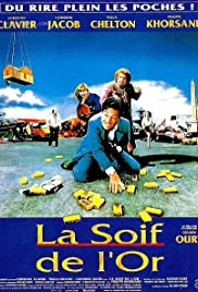 La soif de l'or (1993) Poster - Movie Forum, Cast, Reviews
