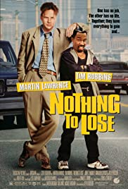 Nothing to Lose (1997) Poster - Movie Forum, Cast, Reviews