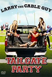 Larry the Cable Guy: Tailgate Party Poster