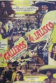Los galleros de Jalisco Poster