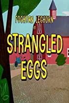 Image of Strangled Eggs