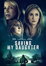Saving My Daughter (2021) poster