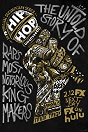 Hip Hop Uncovered - Season 1 poster
