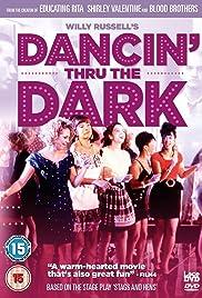 Dancin' Thru the Dark Poster