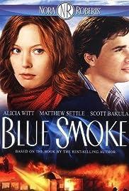 Blue Smoke(2007) Poster - Movie Forum, Cast, Reviews