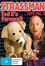 Strassman Ted E's Farewell