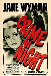 Crime by Night(1944) Poster - Movie Forum, Cast, Reviews