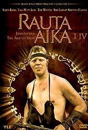 Rauta-aika Poster - TV Show Forum, Cast, Reviews